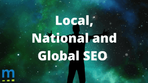 local national global SEO