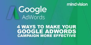 4 ways to make your AdWords campaign more effective