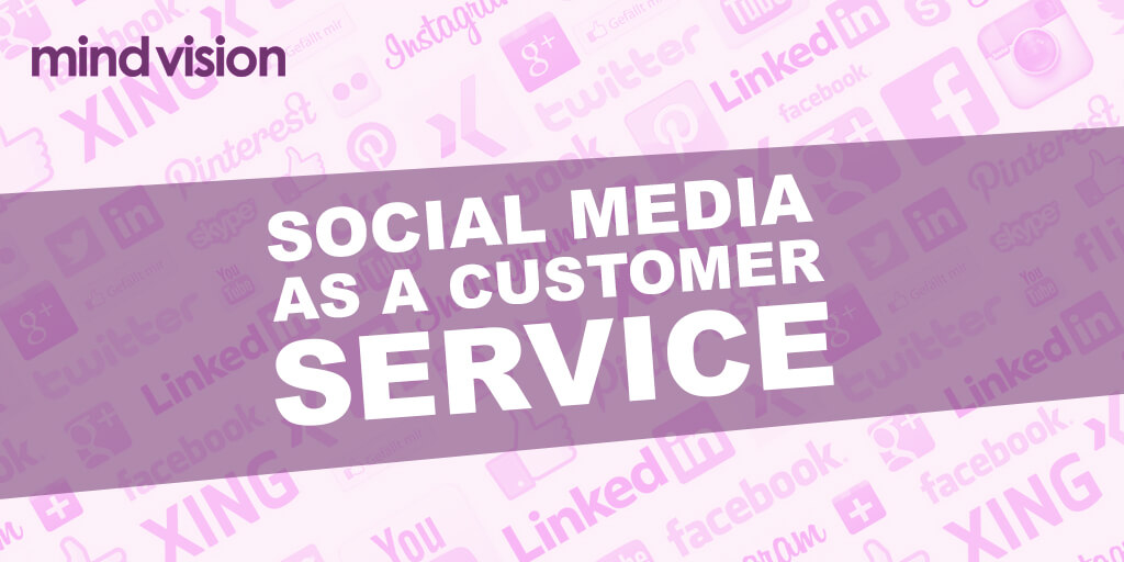 Social Media as Customer Service