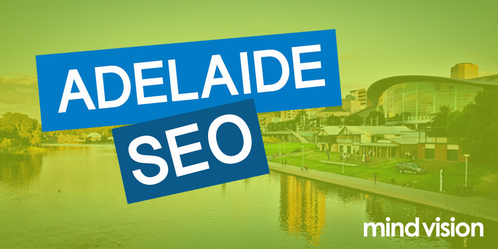 5 Ways to improve your Google position from Adelaide SEO specialist, MindVision
